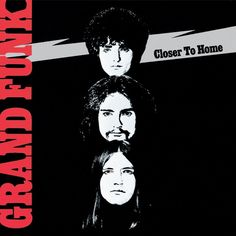 Grand Funk Railroad-Closer to Home (1970)