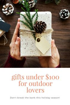 You're sure to bring smiles to the faces of your outdoorsy friends with these gifts under $100. Don't break the bank this holiday season! via @explorethemap