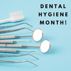 Dental Hygiene, Dental Care, San Jose Dentist, Dental Group, Family Practice, Oral Health, Dentistry, October, Cleaning