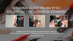 Certified and licensed Columbia SC, Rytec Electric LLC gives Free electrical estimates. Contact a certified electrician from Rytec in Columbia, SC today.