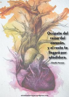 Corazón-Claudio-Naranjo---El-Cielo,-la-Tierra-y-Yo---Astrología-Psicológica  http://elcielolatierrayyo.wordpress.com