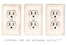 Looking For An Emotional Outlet?  <3