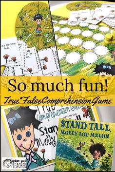 True*False Comprehension Game A fun way to extend the read-aloud for the book Stand Tall Molly Lou Melon. Included is a game board, spinner, 48 comprehension and reading skill and strategy type question cards, an answer key and student directions. Everything you need for a small group assessment, center activity or class competition.