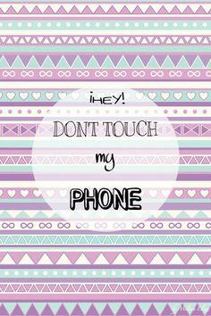 don't touch my phone backgrounds - Google keresés