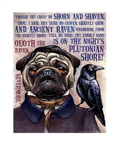 Edgar Allan Pug With Raven Quote 8 x 10 signed print by ChetArt, $18.00