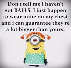 such a darling minion. Humor Minion, Minions Quotes, Funny Minion, Girl Minion, My Minion, Lol Text, Funny Jokes, Hilarious, Cute Quotes