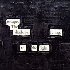 Hold Fast: Make Blackout Poetry, Blackout Poetry, Poetry Shel Silverstein, Typewriter Series, Quotes Typewriter, Lost Boys, Pretty Words, Beautiful Words, Kingdom Hearts, Poetry Quotes, Me Quotes