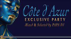Papa DJ - Côte d'Azur Exclusive Party Vol. 2 (Preview)   The Best of Lou...