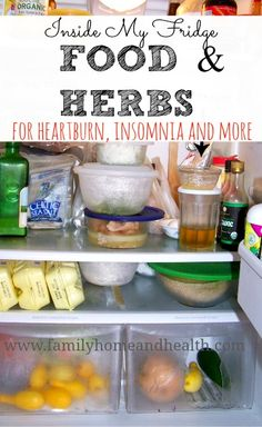 Healing food and herbs for heartburn, insomnia, and more!