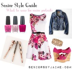 Senior Style Guide what to wear for senior portraits. A guide on how to dress for your senior pics.