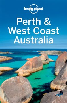 Perth  West Coast Australia (Regional Travel « LibraryUserGroup.com – The Library of Library User Group