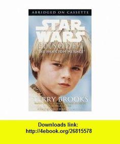 Star Wars Episode I, the Phantom Menace, 1st, First Edition Terry Brooks ,   ,  , ASIN: B002NARKBM , tutorials , pdf , ebook , torrent , downloads , rapidshare , filesonic , hotfile , megaupload , fileserve
