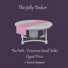 Merchant: The Jolly Tinker Prize Name: The Path - Victorian Small Table Prize Type: Decor Small Tables, Victorian, Type, Decor, Decoration, Decorating, Deco, End Tables, Embellishments