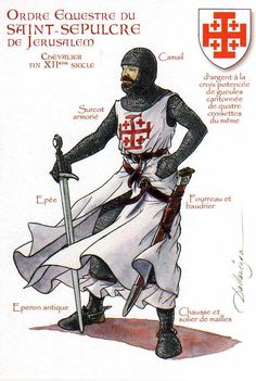 Ordre équestre du Saint-Sépulcre, XIIe siècle. (Equestrian Order of the Holy Sepulcre)