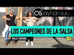 LOS CAMPEONES DELA SALSA - Willy Chirino// by A. SULU (Zumba - SALSA/SALSATON) - YouTube