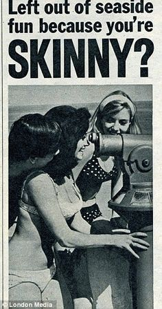 ARTICLE: Vintage ads which encouraged women to put ON weight before hitting the beach. time machine anyone?
