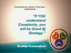 Contemporary Quote of the Day :- (16/05/2014):- by Enship/Innovation via slideshare
