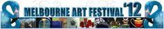 Melbourne Art Festival.