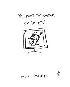 Dire Straits. Money For Nothing. 365 illustrated lyrics project, Brigitte Liem.