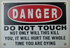 This danger sign you should take seriously: | 36 Signs That Actually Deserve Your Attention