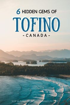 6 hidden gems of Tofino Canada Pvt Canada, Visit Canada, Calgary, Quebec, British Columbia, Cool Places To Visit, Places To Travel, Montreal, Toronto