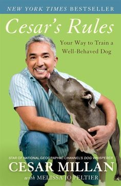 "Training a well-behaved dog begins, says Dog Whisperer Cesar Millan, with a respect for canine instincts and the recognition that dogs aren't people. By Ford Cochran Renowned ""Dog Whisperer"" Cesar … Dog Training Books, Dog Training Tips, Obedience Training For Dogs, Potty Training, Training Schedule, Training Equipment, Dog Whisperer, Aggressive Dog, Dog Behavior"