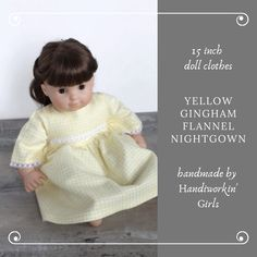 Doll Nightie, Pale Yellow Gingham Flannel Pajamas, Nightgown, Summer PJs, Fits Bitty Twin or 14 to 16 inch Baby Doll --Free US Shipping Flannel Nightgown, Flannel Pajamas, Handmade Shop, Handmade Gifts, Handmade Items, Soft Colors, Creative Gifts, Integrity, Night Gown
