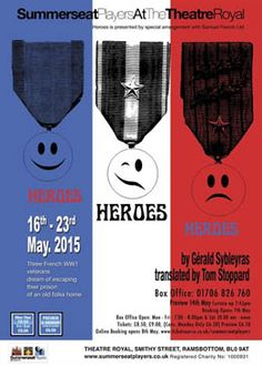 Heroes by Summerseat Players 16th - 23rd May 2015