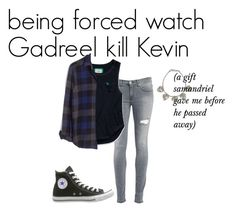 """""""me being forced to watch Gadreel kill Kevin"""" by j-j-fandoms ❤ liked on Polyvore featuring Dondup, Abercrombie & Fitch, Madewell, Converse and NOVICA"""