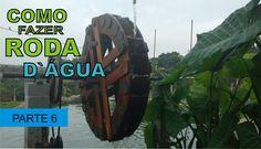 COMO FAZER RODA D`ÁGUA COM GERADOR PARTE 6