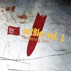 "Various Artists ""netBloc Vol. 1: The Opening Salvo"" (BSCOMP0001, 2006)"