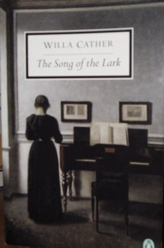 I prefer reading: Song of the Lark - Willa Cather
