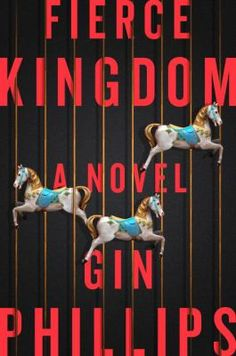 "Fierce Kingdom A Novel (Book) : Phillips, Gin : ""An electrifying novel about the primal and unyielding bond between a mother and her son, and the lengths she'll go to to protect him. The zoo is nearly empty as Joan and her four-year-old son soak up the last few moments of playtime. They are happy, andthe day has been close to perfect. But what Joan sees as she hustles her son toward the exit gate minutes before closing time sends her sprinting back into the zoo, her child in her arms. And…"