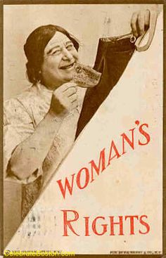 """""""Woman's Rights,"""" 1910 USA"""