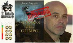 Señores del Olimpo, Javier Negrete.