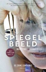 21/52 Spiegelbeeld - Martine Kamphuis - http://wieschrijftblijft.com/spiegelbeeld-martine-kamphuis/