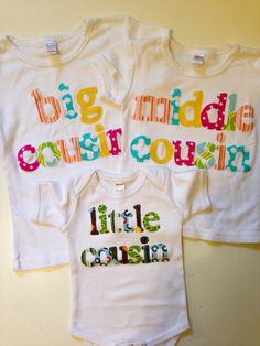 Hey, I found this really awesome Etsy listing at https://www.etsy.com/listing/188449964/big-middle-little-cousin-shirt-set