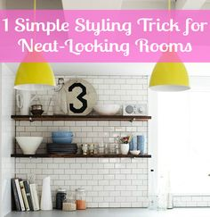 Got 5 Minutes? This Simple Styling Trick Instantly Makes Any Room Look Neater