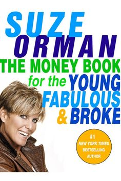 The Money Book for the Young, Fabulous, and Broke by Suze Orman. Got this book when we first got married and it was the best foundation for our financial life. Recommend it for young adults or anyone who needs financial direction. Good Books, Books To Read, Broken Book, Suze Orman, Books Everyone Should Read, Money Book, Finance Books, Finance Tips, Personal Development Books