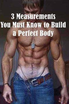 "[How to build perfectly proportioned body for men ] Have you ever wondered how we all can spot a person that just looks better? We can even recognize other shapes – a building or a sculpture that just looks 'right'?, Discover ""3 Measurements You Must Know to Build a Perfect Body "" #men #transformation #body #workout #fitness #sexy #model"