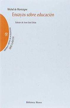 Ensayos sobre educación / Michel de Montaigne. Biblioteca Nueva, 2015