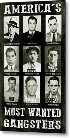 Americas Most Wanted Gangsters Metal Print by Jon Neidert. All metal prints are professionally printed, packaged, and shipped within 3 - 4 business days and delivered ready-to-hang on your wall. Choose from multiple sizes and mounting options. Gangster Party, Real Gangster, Mafia Gangster, Gangster Style, Prohibition Party, Speakeasy Party, Gatsby Party, Mafia Party, Baby Face Nelson