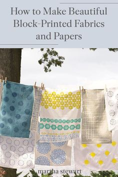 Everyday objects can be used to make graphic and beautiful block-printed fabrics and papers. The block-printing process is easy enough for a summer afternoon, and it requires very few supplies beyond the stuff you already have on hand. #marthastewart #crafts #diyideas #easycrafts #tutorials #hobby