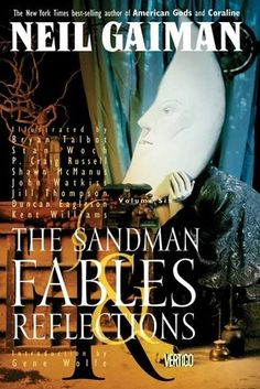 The Sandman, Vol. 6: Fables and Reflections (The Sandman, #6)