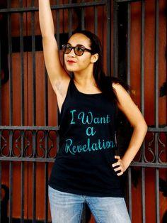 I Want A Revelation Tank Top. Hamilton by GoodWitchBoutique