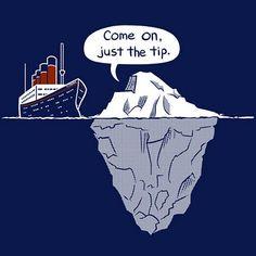 Come on, Titanic!