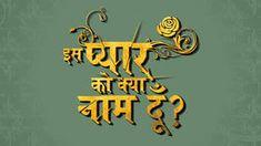 Iss Pyar Ko Kya Naam Doon - Hotstar Premium Watch Episodes Online, Episode Online, Full Episodes, Arnav Singh Raizada, Indian Drama, Opposites Attract, Simple Girl, Tv Shows Online, Kos