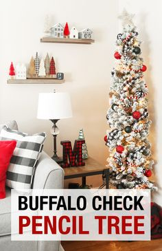 A buffalo check pencil Christmas tree. A slim pencil tree in the living room for Christmas. Perfect tree for a small space. White Pencil Christmas Tree, Christmas Trees For Kids, White Christmas Trees, Office Christmas, Christmas Tree Themes, Holly Christmas, Christmas Time, Vintage Christmas, Holiday Decor