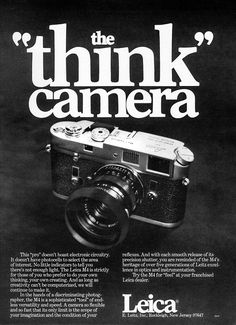 """The """"Think"""" Camera. Leica ad from a """"Famous Photographer"""" magazine. A Leica Dslr Photography Tips, Vintage Photography, Film Photography, Pregnancy Photography, Landscape Photography, Fashion Photography, Wedding Photography, Street Photography, Travel Photography"""
