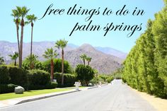 free things to do in palm springs by #kellygolightly